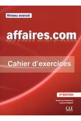 Affaires.com - Niveau avancé - Cahier d'exercices - 2ème édition