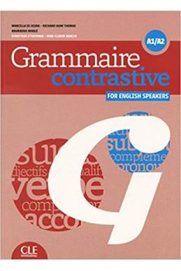 Grammaire contrastive pour anglophones - Niveaux A1/A2 - Livre + CD