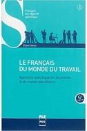 Français du monde du travail : Approche spécifique de l'économie et du monde des affaires