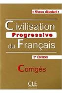 Civilisation progressive du français - Niveau débutant - Corrigés - 2ème édition