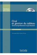 Pratiques de classe - Oral et gestion du tableau + DVD-rom