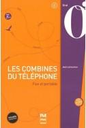 Les combines du téléphone : Fixe et portable (1CD audio)