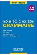 En Contexte : Exercices de grammaire A2 + audio MP3 + corrigés Broché – 4 février 2019
