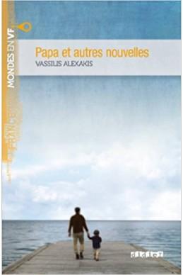 Papa et autres nouvelles niv. B1 - Livre + mp3