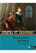 Contes et Légendes : Rois et reines de France