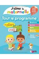 J'aime la maternelle : Tout le programme toute petite section 2-3 ans, avec des autollants repositionnables + un poster en cadeau