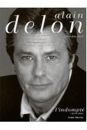 Alain Delon, tome 2 : L'Indompté, 1970-2001
