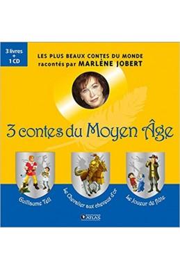 3 contes du Moyen Age: Guillaume Tell, Le chevalier aux cheveux d'or, Le joueur de flûte
