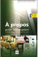 A propos B1-B2 : Guide pédagogique