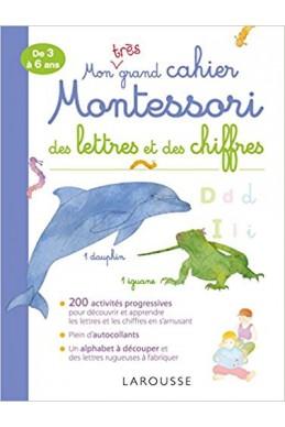 Mon très grand cahier Montessori des lettres et des chiffres Broché – 14 septembre 2016