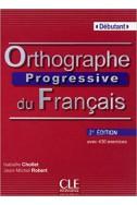 Orthographe progressive du français - Niveau débutant - Livre + CD - 2ème édition