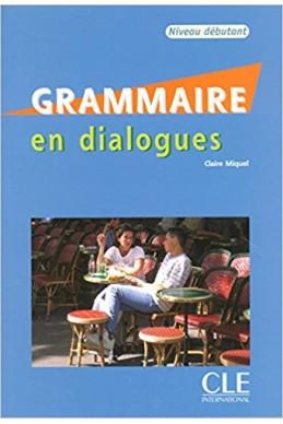 Grammaire en dialogues - Niveau débutant - Livre + CD
