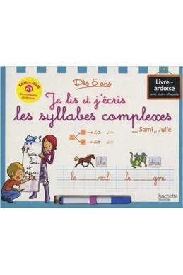 Je lis et j'écris les syllabess complexes avec Sami et Julie - Dès 5 ans