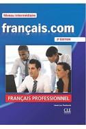 Français.com - Niveau intermédiaire - Livre de l'élève + DVD Rom - 2ème édition