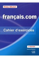 Français.com niveau débutant - Cahier d'exercices