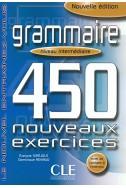 Grammaire : 450 nouveaux exercices niveau intermediarie
