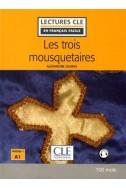 Les trois mousquetaires - Niveau 1/A1 - Lectures CLE en Français facile