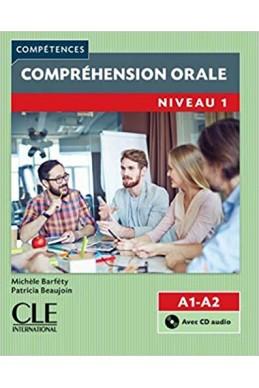 Compréhension orale 1 - Niveau A1/A2 - Livre + CD - 2ème édition