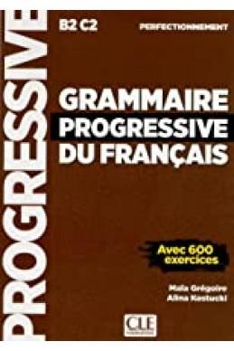 Grammaire Progressive du Français : Avec 600 exercices (perfectionnement)