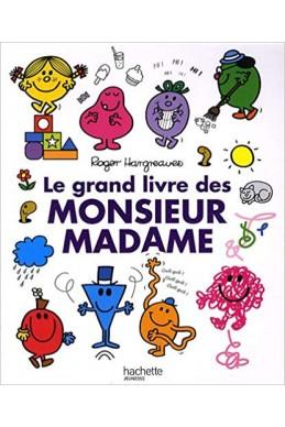 Le grand livre des monsieur madame
