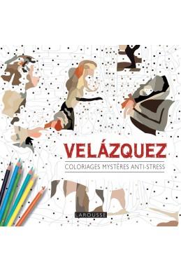 Coloriages mystères anti-stress : Velazquez