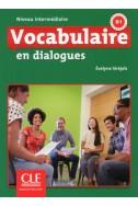 Vocabulaire en dialogues - Niveau intermédiaire