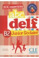 ABC Delf  B2 junior scolaire 200 exercices + DVD rom