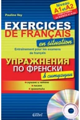 Excercices de français en situation A1-A2 + CD audio