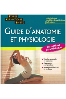 Guide d'anatomie et physiologie : Formations paramédicales