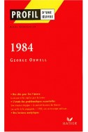 Profil d'une oeuvre : 1984, George Orwell