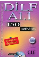 DILF A1.1 150 ACTIVITES + CD AUDIO + LIVRET DE CORRIGES A L'INTERIEUR