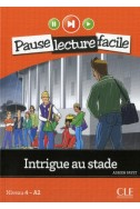Intrigue au stade : Niveau 4 - A2 (1CD audio)