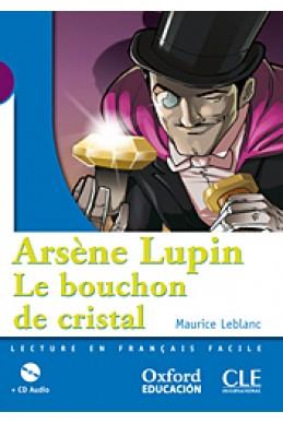 Arsène Lupin, Le bouchon de cristal : Niveau 1