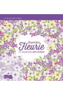 Inspiration fleurie, 70 coloriages anti-stress